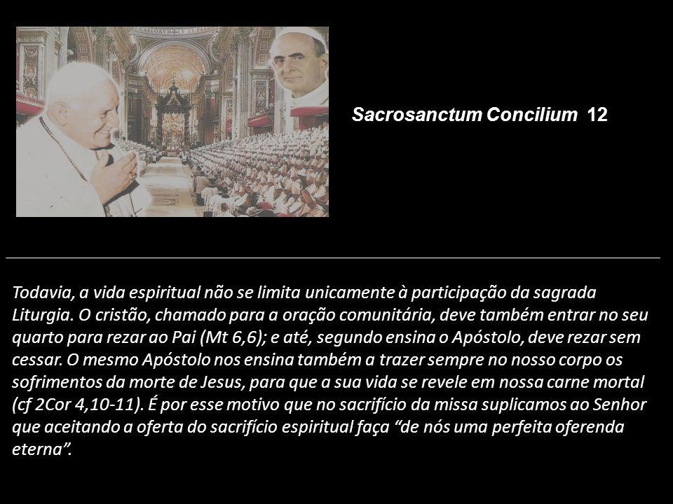 Sacrosanctum Concilium 12