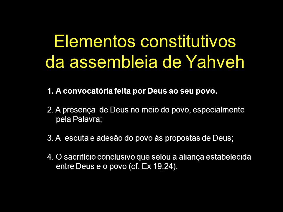 Elementos constitutivos da assembleia de Yahveh