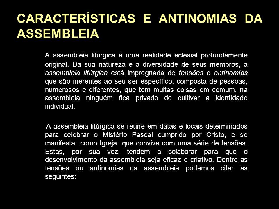 CARACTERÍSTICAS E ANTINOMIAS DA ASSEMBLEIA