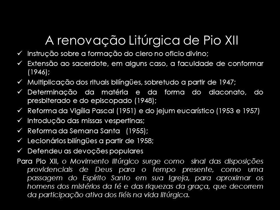 A renovação Litúrgica de Pio XII