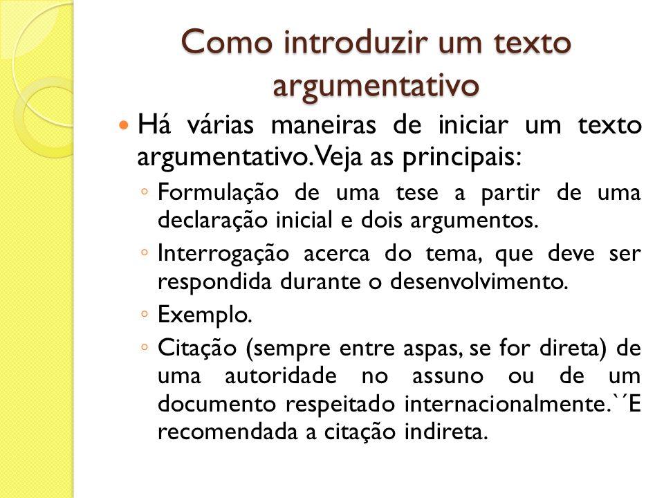 Como introduzir um texto argumentativo