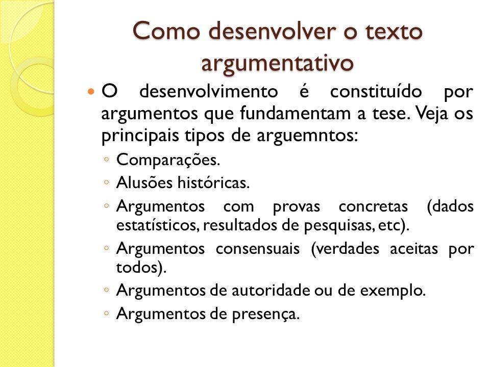 Como desenvolver o texto argumentativo