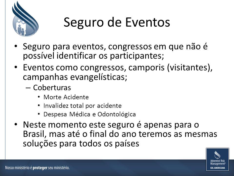 Seguro de Eventos Seguro para eventos, congressos em que não é possível identificar os participantes;