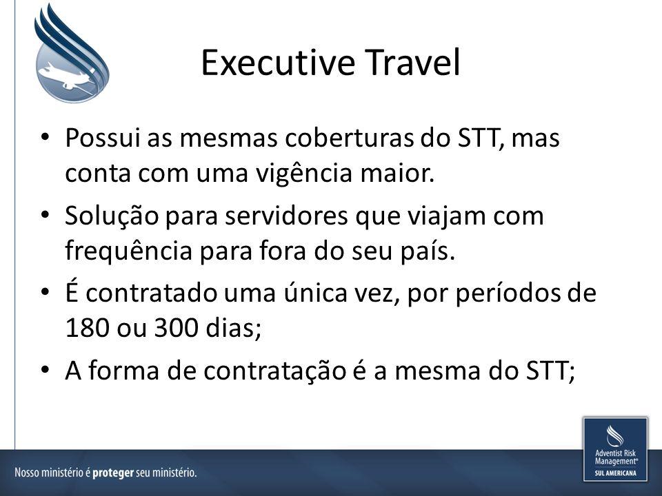 Executive Travel Possui as mesmas coberturas do STT, mas conta com uma vigência maior.