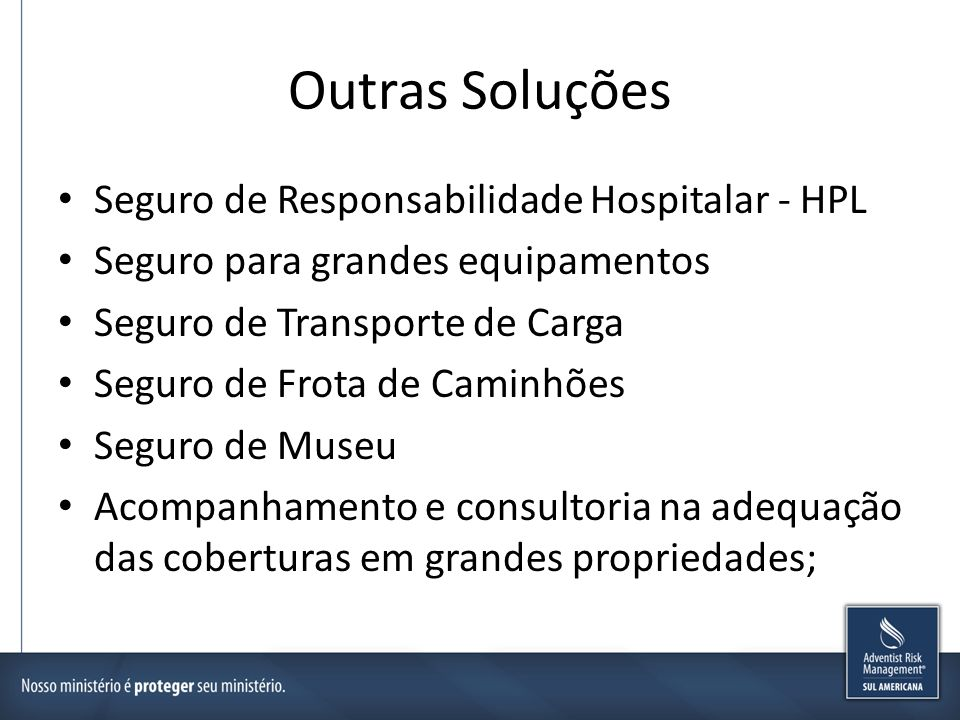 Outras Soluções Seguro de Responsabilidade Hospitalar - HPL