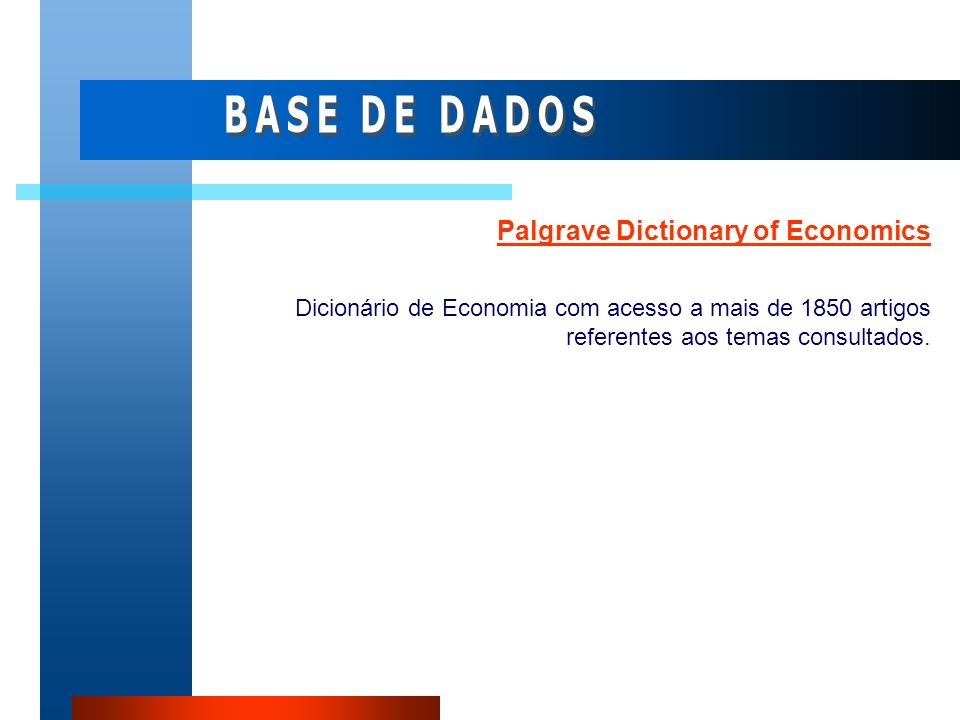 BASE DE DADOS Palgrave Dictionary of Economics