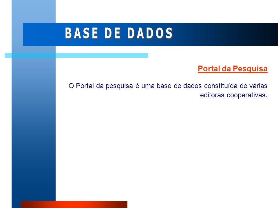 BASE DE DADOS Portal da Pesquisa