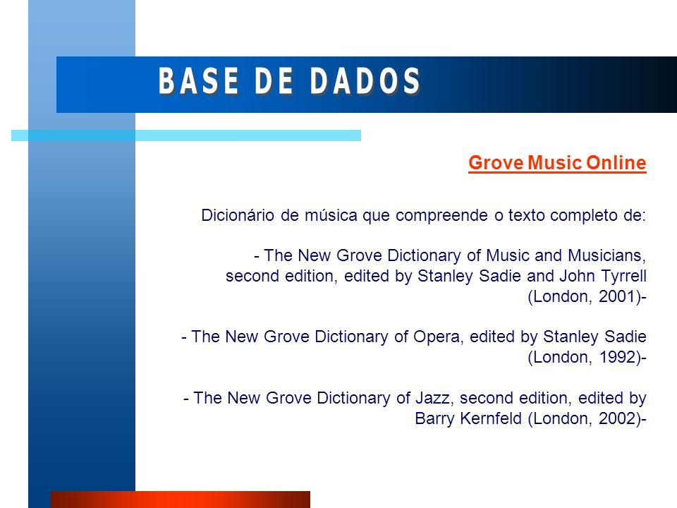 BASE DE DADOS Grove Music Online