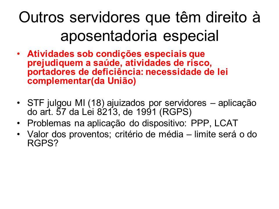 Outros servidores que têm direito à aposentadoria especial