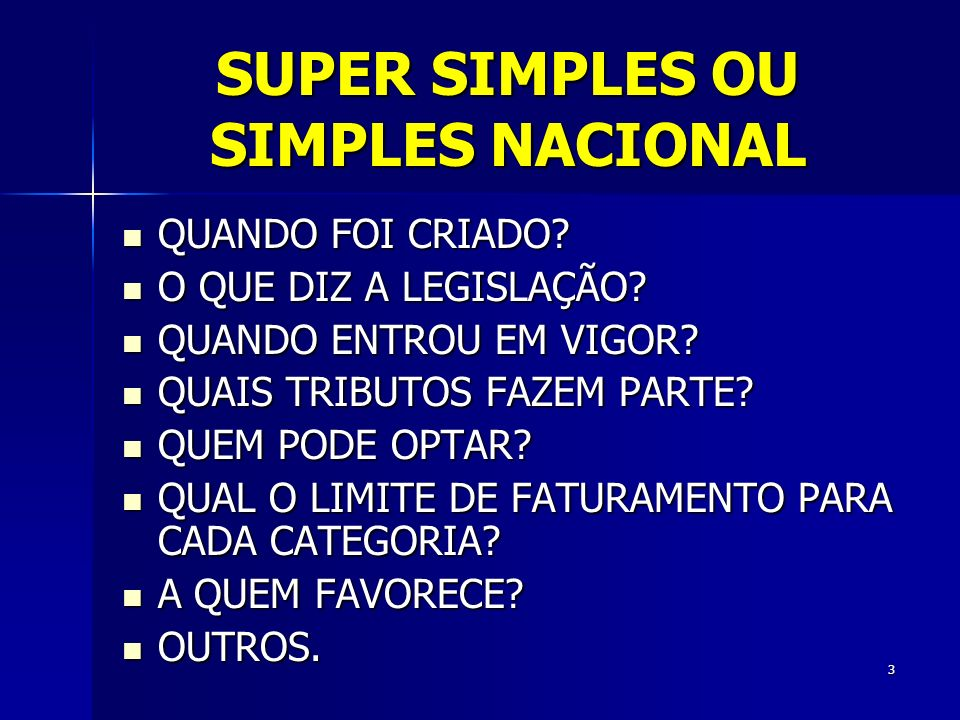 SUPER SIMPLES OU SIMPLES NACIONAL