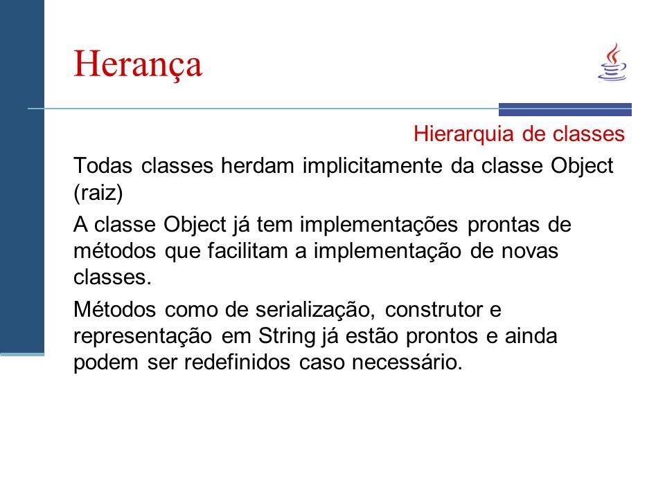 Herança Hierarquia de classes