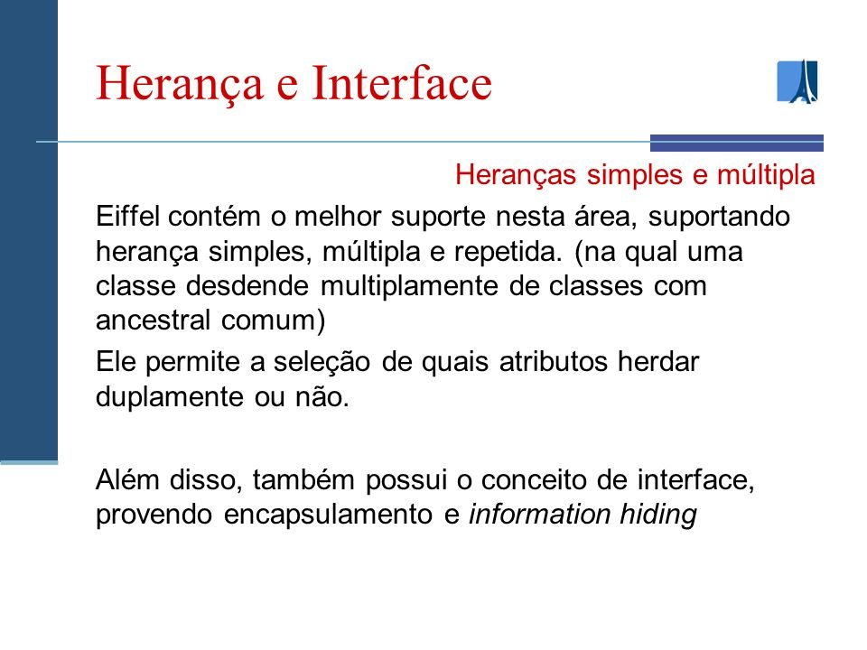 Herança e Interface Heranças simples e múltipla