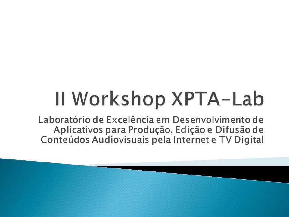 II Workshop XPTA-Lab