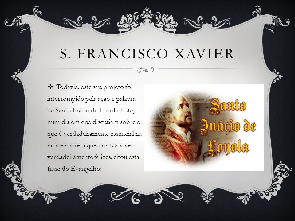 S. Francisco Xavier