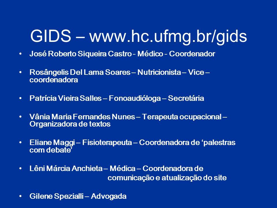 GIDS – www.hc.ufmg.br/gids