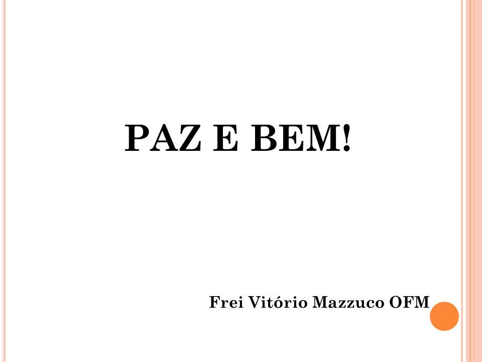 Frei Vitório Mazzuco OFM