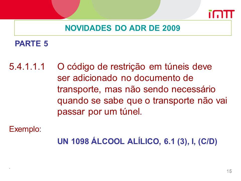 NOVIDADES DO ADR DE 2009 PARTE 5.