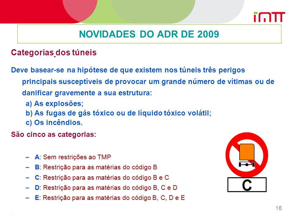 NOVIDADES DO ADR DE 2009 Categorias dos túneis