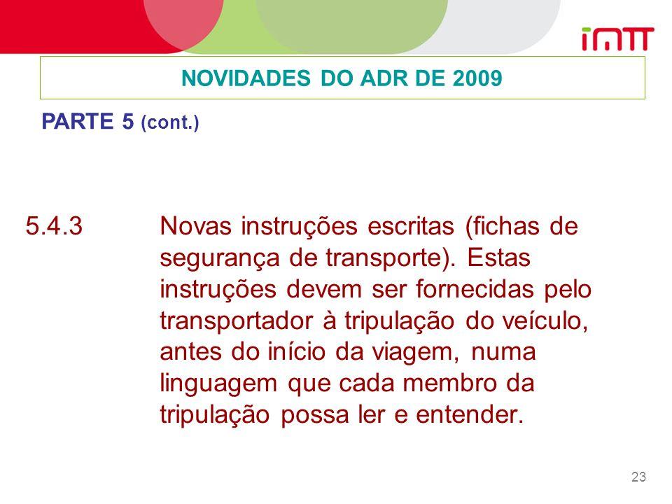 NOVIDADES DO ADR DE 2009 PARTE 5 (cont.)