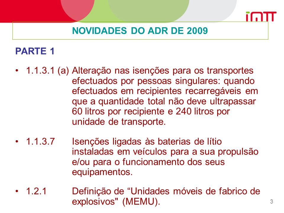NOVIDADES DO ADR DE 2009 PARTE 1.