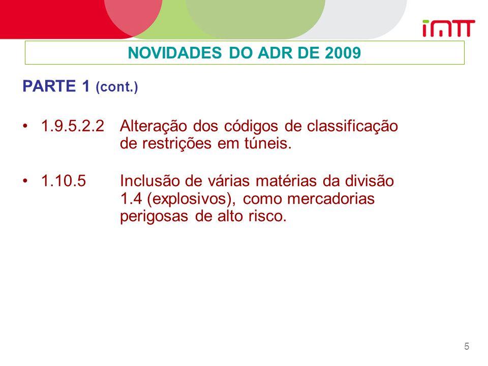 NOVIDADES DO ADR DE 2009 PARTE 1 (cont.)