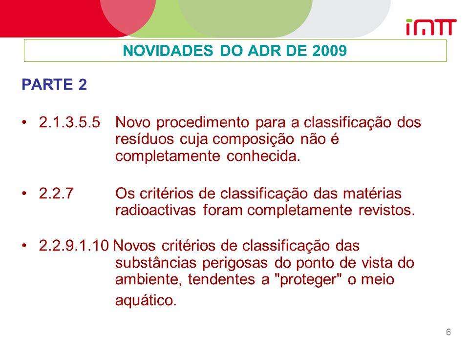 NOVIDADES DO ADR DE 2009 PARTE 2.