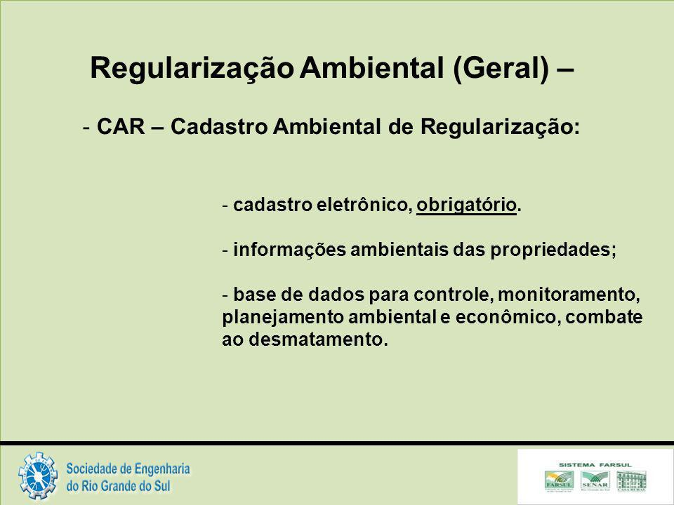 Regularização Ambiental (Geral) –