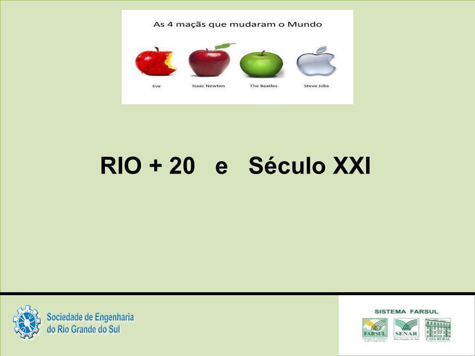 RIO + 20 e Século XXI