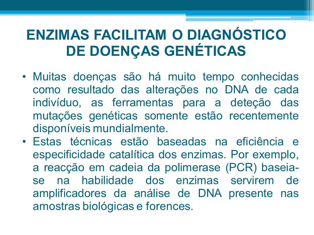 ENZIMAS FACILITAM O DIAGNÓSTICO DE DOENÇAS GENÉTICAS