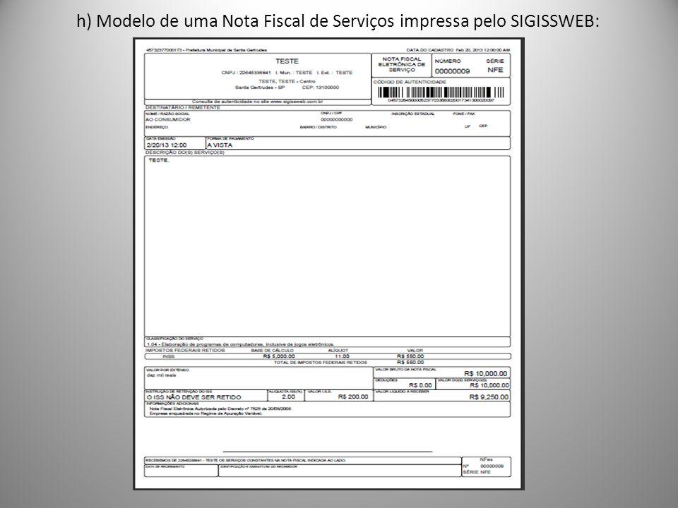 h) Modelo de uma Nota Fiscal de Serviços impressa pelo SIGISSWEB: