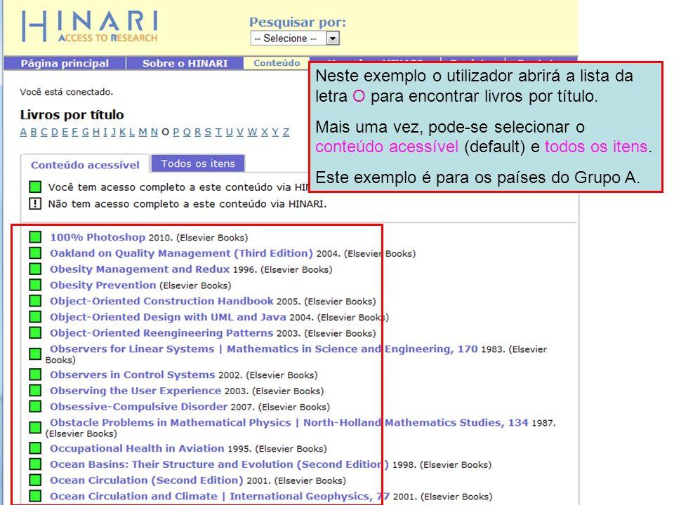 Neste exemplo o utilizador abrirá a lista da letra O para encontrar livros por título.