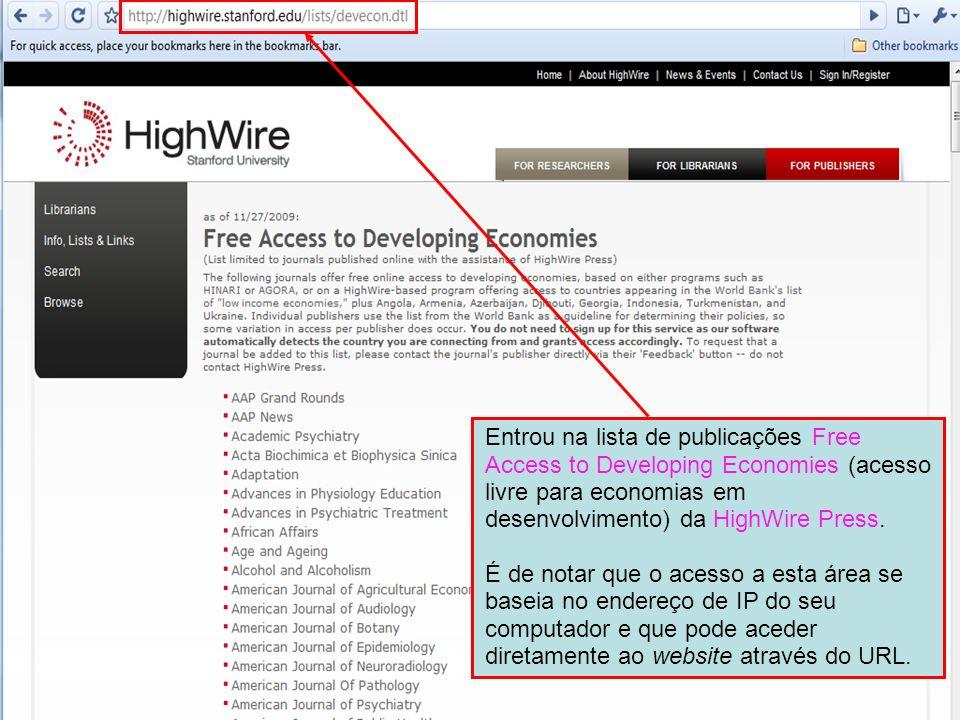 Entrou na lista de publicações Free Access to Developing Economies (acesso livre para economias em desenvolvimento) da HighWire Press.