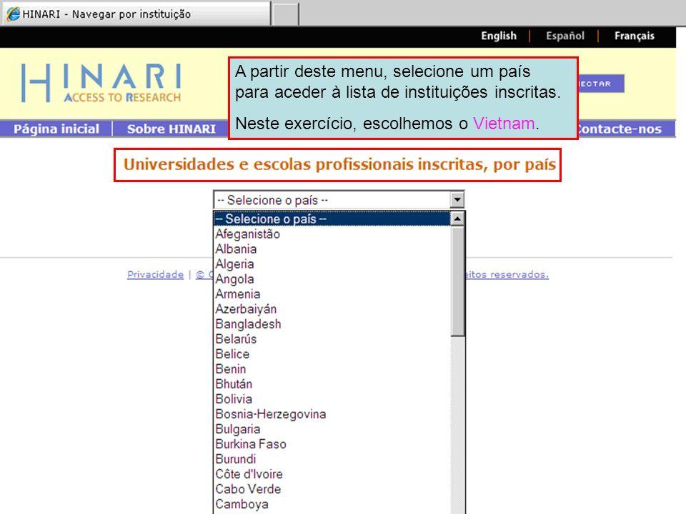 A partir deste menu, selecione um país para aceder à lista de instituições inscritas.