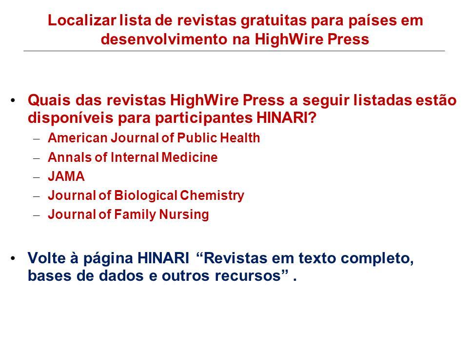 Localizar lista de revistas gratuitas para países em desenvolvimento na HighWire Press
