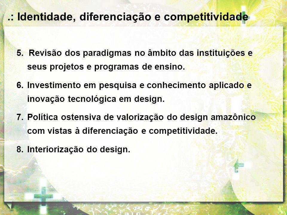 .: Identidade, diferenciação e competitividade