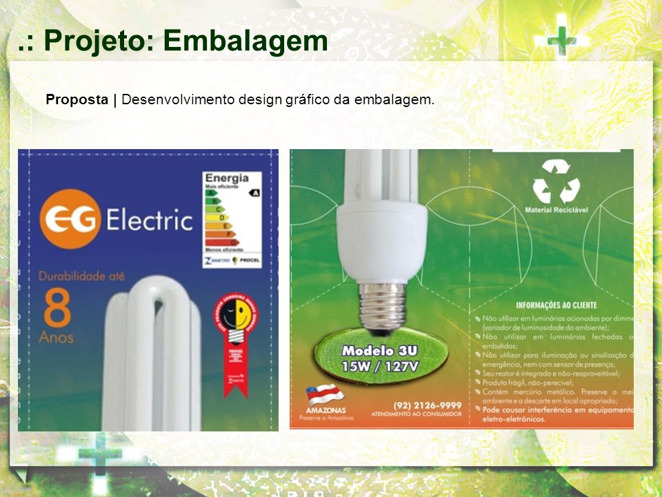 .: Projeto: Embalagem Proposta | Desenvolvimento design gráfico da embalagem.