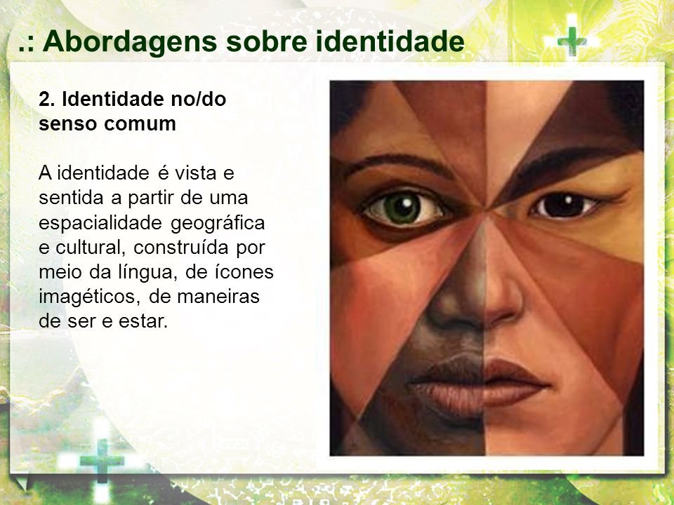 .: Abordagens sobre identidade