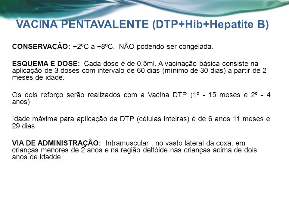 VACINA PENTAVALENTE (DTP+Hib+Hepatite B)