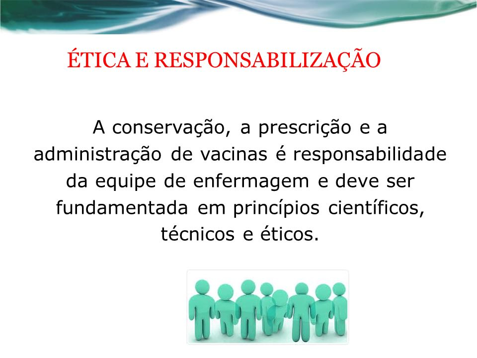 ÉTICA E RESPONSABILIZAÇÃO