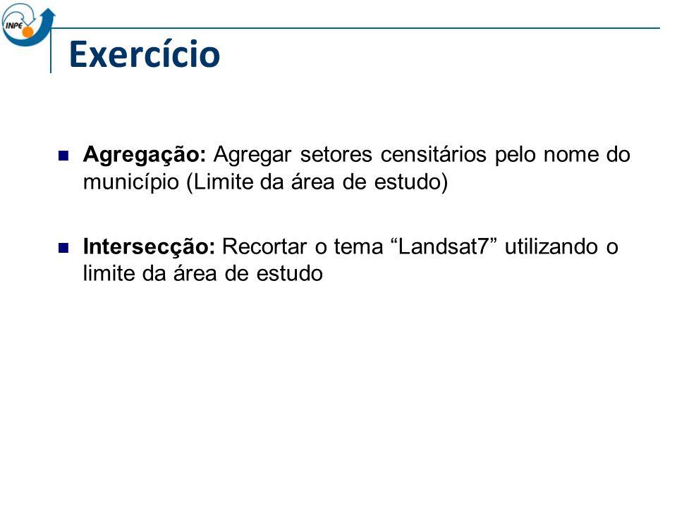 Exercício Agregação: Agregar setores censitários pelo nome do município (Limite da área de estudo)