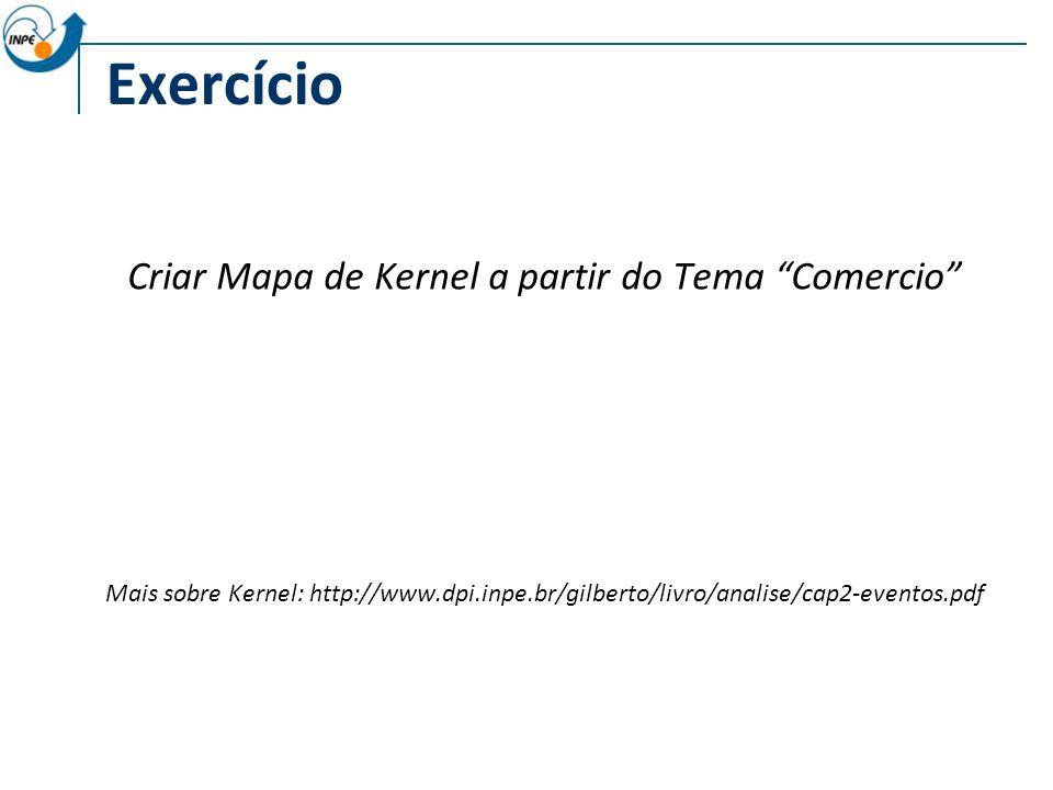 Criar Mapa de Kernel a partir do Tema Comercio