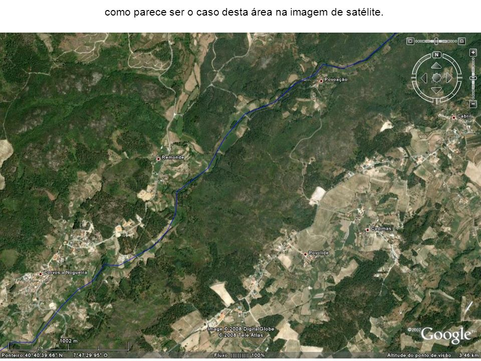 como parece ser o caso desta área na imagem de satélite.