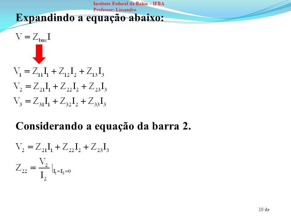 Expandindo a equação abaixo: