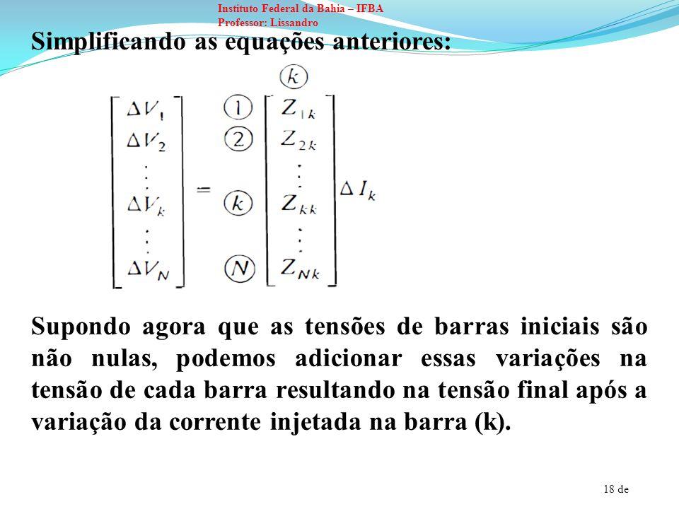 Simplificando as equações anteriores: