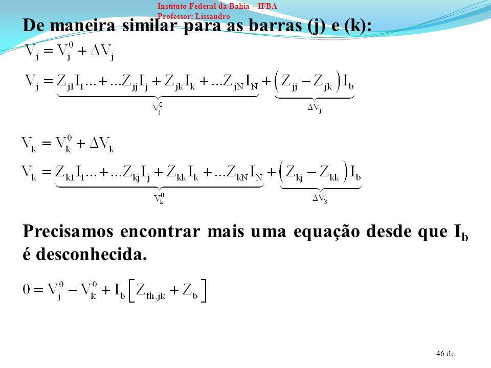 De maneira similar para as barras (j) e (k):
