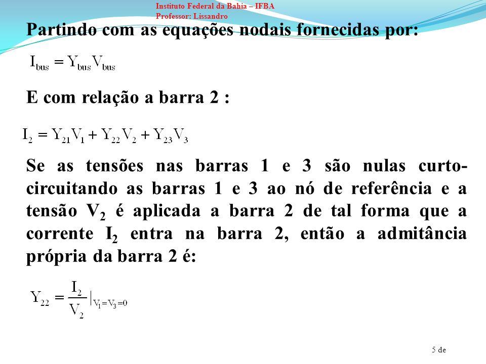 Partindo com as equações nodais fornecidas por: