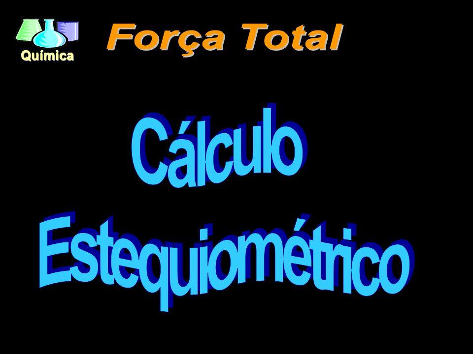 Força Total Cálculo Estequiométrico