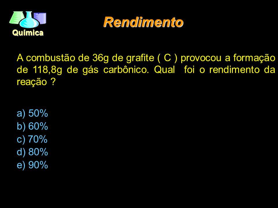 Rendimento A combustão de 36g de grafite ( C ) provocou a formação de 118,8g de gás carbônico. Qual foi o rendimento da reação