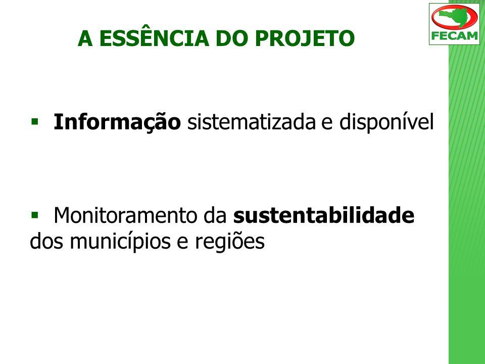 A ESSÊNCIA DO PROJETO Informação sistematizada e disponível.