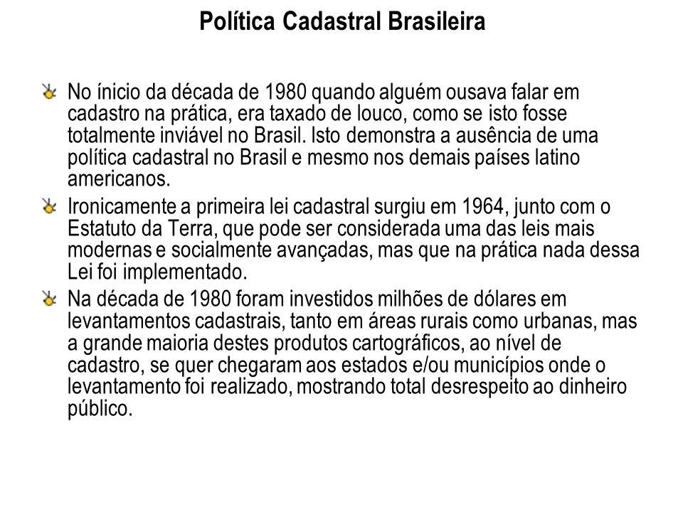 Política Cadastral Brasileira